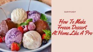 Frozen Dessert -Ice Creme